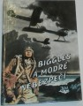 Johns W. E. - Biggles a modré nebezpečí