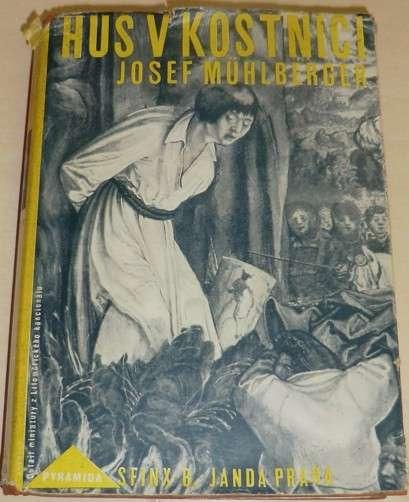 Muhlberger Josef - Hus v kostnici