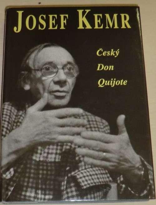 Josef Kemr: Český Don Quijote