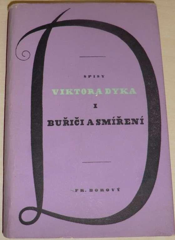 Dyk Viktor - Buřiči a smíření
