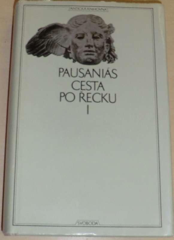 Pausaniás - Cesta po Řecku I