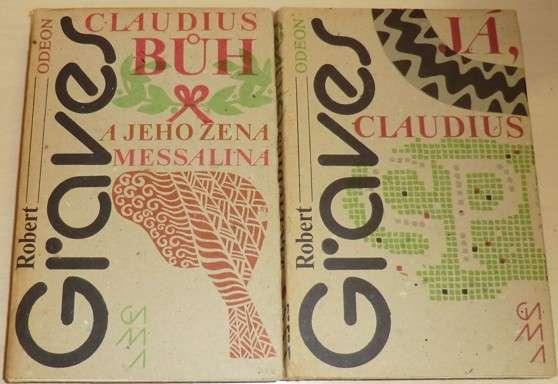 Graves Robert - Já, Claudius + Claudius Bůh a jeho žena Messalina