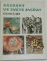Black David - Zázraky ve světě zvířat