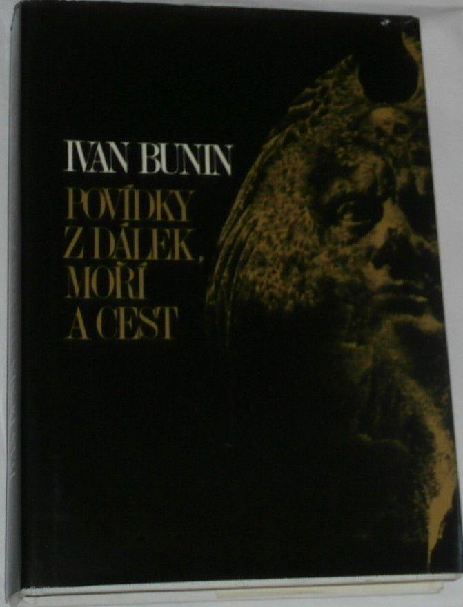 Bunin Ivan - Povídky z dálek, moří a cest