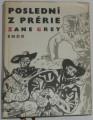 Grey Zane - Poslední z prérie