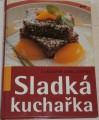 Chaloupka Vladimír - Sladká kuchařka