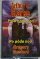 Clarke Arthur C.,  Benford Gregory  - Proti pádu noci, Po pádu noci