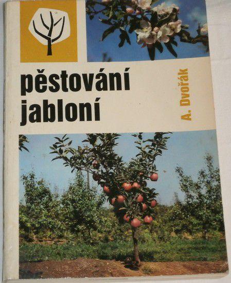 Dvořák Antonín - Pěstování jabloní