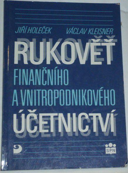 Holeček J., Kleisner V. - Rukověť finančního a vnitropodnikového účetnictv