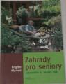 Kleinod Brigitte - Zahrady pro seniory