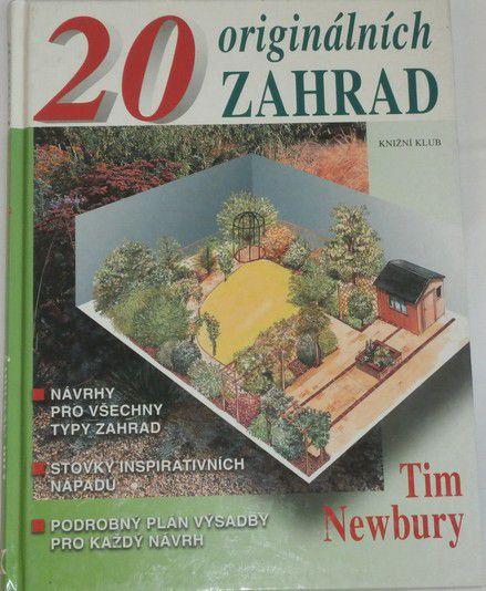 Newbury Tim - 20 originálních zahrad