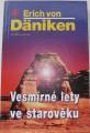 von Däniken Erich - Vesmírné lety ve starověku