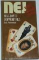 Newcomb Eric - Mág David Copperfield