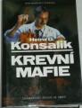 Konsalik Heinz G. - Krevní mafie