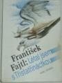 Fajtl František - Létal jsem s Třistatřináctkou