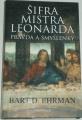 Ehrman Bart D. - Šifra mistra Leonarda - Pravda a smyšlenky