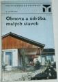 Jeřábek Václav - Obnova a údržba malých staveb