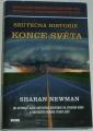 Newman Sharan - Skutečná historie konce světa