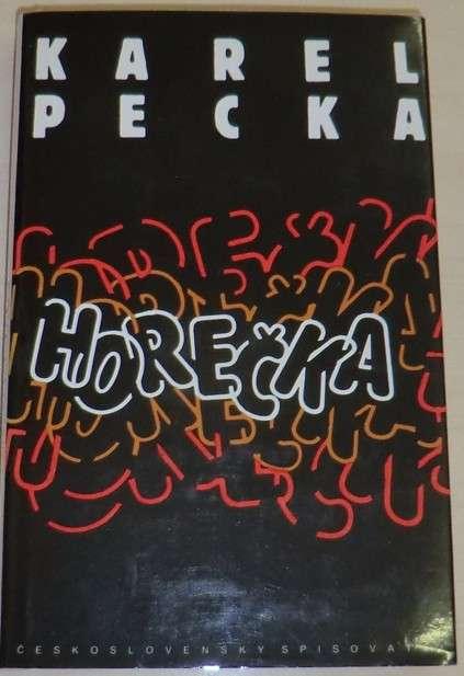 Pecka Karel - Horečka