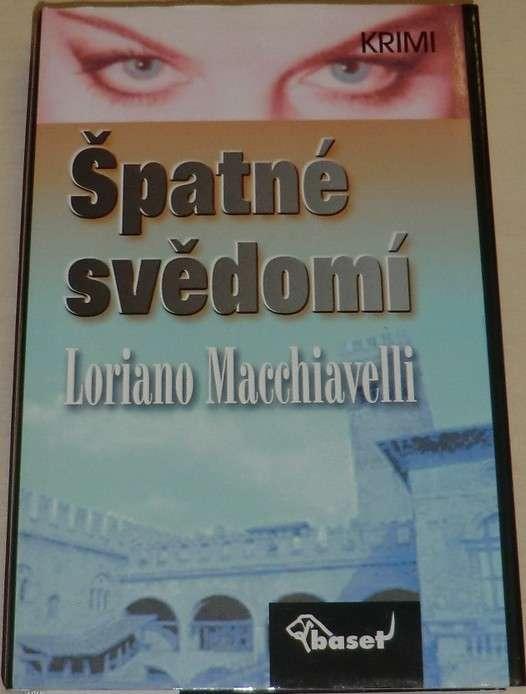 Macchiavelli Loriano - Špatné svědomí