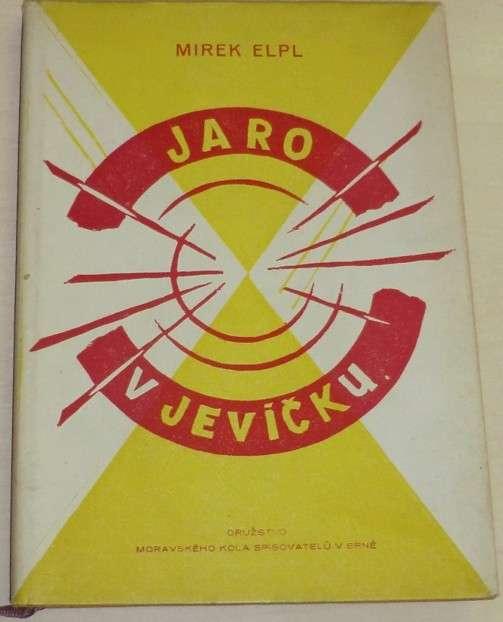 Elpl Mirek - Jaro v Jevíčku