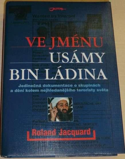 Jacquard Roland - Ve jménu Usámy Bin Ládina