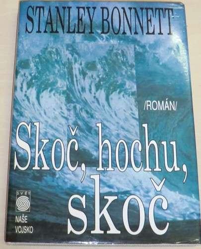 Bonnett Stanley - Skoč hochu, skoč