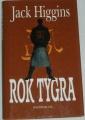Higgins Jack - Rok tygra