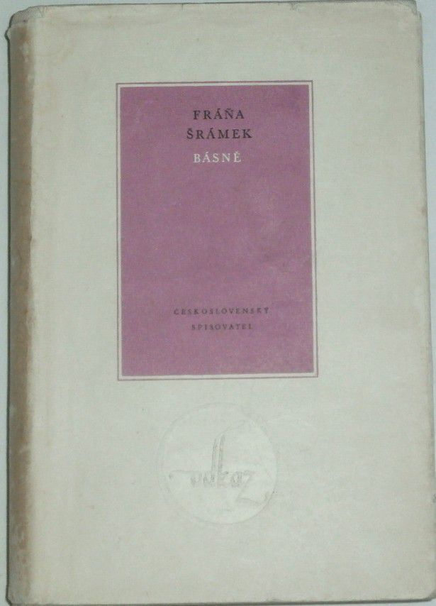 Šrámek Fráňa - Básně