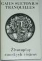 Tranquillus Suetonius C. - Životopisy rímskych cisárov