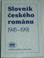 Slovník českého románu 1945 - 1991