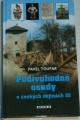 Toufar Pavel - Podivuhodné osudy v českých dějinách III.
