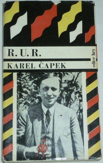 Čapek Karel - R. U. R. (Rossum's Universal Robots)