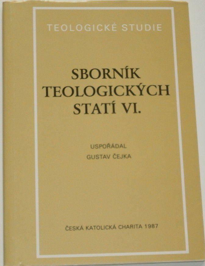 Čejka Gustav - Sborník teologických statí VI.