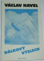 Havel Václav - Dálkový výslech