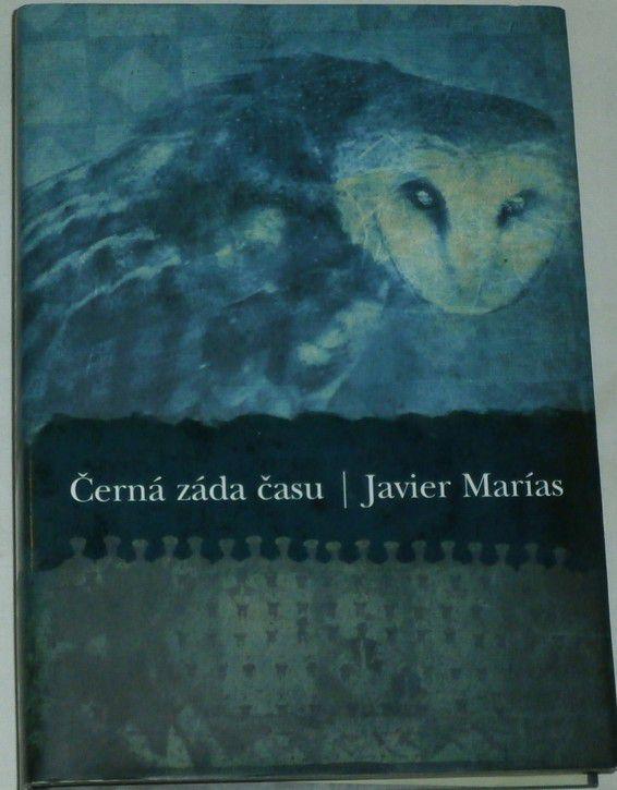 Marías Javier - Černá záda času