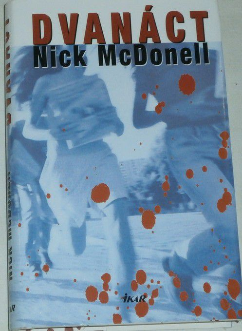 McDonell Nick - Dvanáct