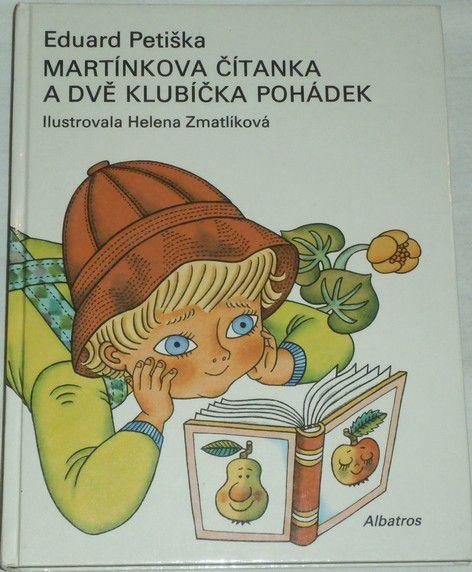 Petiška Eduard - Martínkova čítanka a dvě klubíčka pohádek