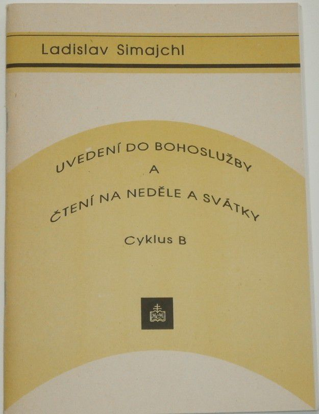 Simajchl Ladislav - Uvedení do bohoslužby a čtení na neděle a svátky