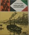 Cach Vojtěch - Náklad do Hamburku