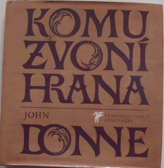 Donne John - Komu zvoní hrana