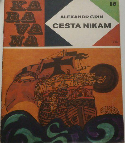 Grin Alexandr - Cesta nikam (Karavana 16)