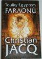 Jacq Christian - Toulky Egyptem faraonů