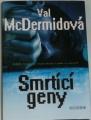 McDermidová Val - Smrtící geny