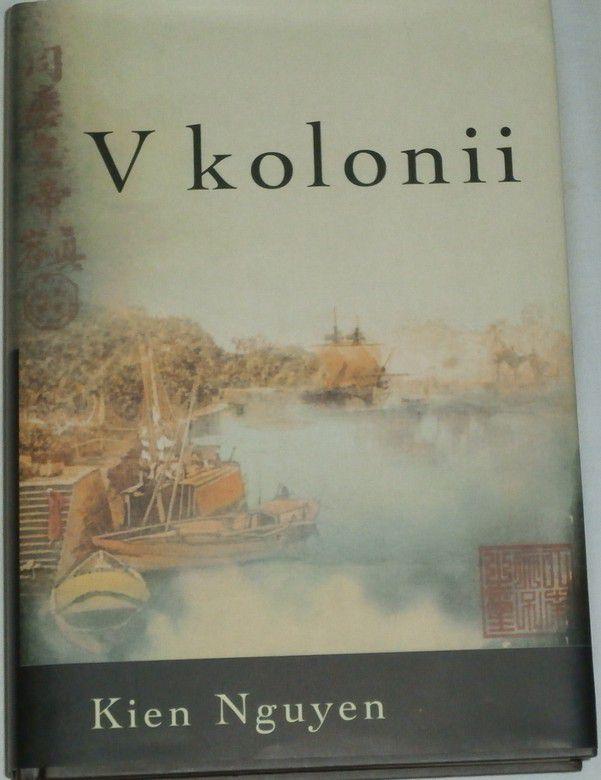 Nguyen Kien - V kolonii