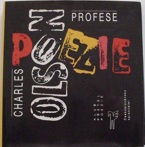 Olson Charles - Profese poezie