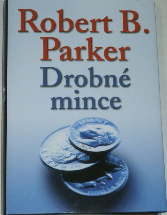 Parker Robert B. - Drobné mince