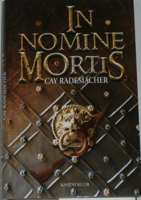 Rademacher Cay - In Nomine Mortis