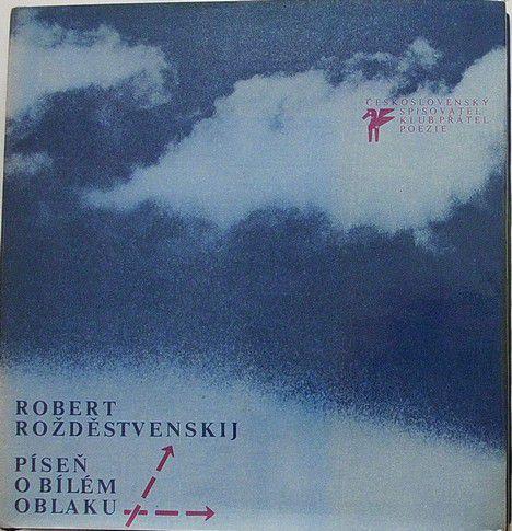 Rožděstvenskij Robert - Píseň o bílém oblaku
