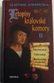 Vondruška Vlastimil - Letopisy královské komory II.